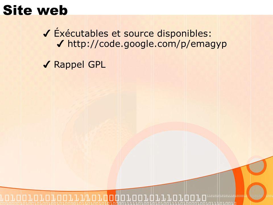 Site web Éxécutables et source disponibles: http://code.google.com/p/emagyp Rappel GPL