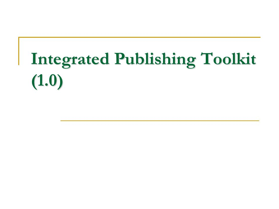 Integrated Publishing Toolkit (1.0)
