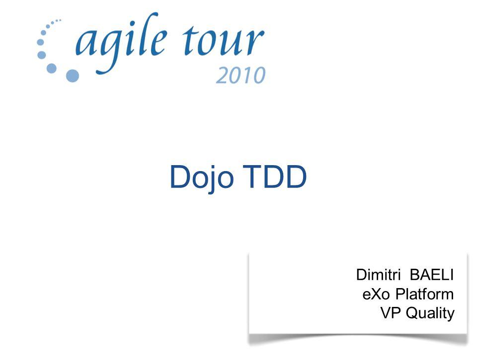 Dimitri BAELI eXo Platform VP Quality Dojo TDD