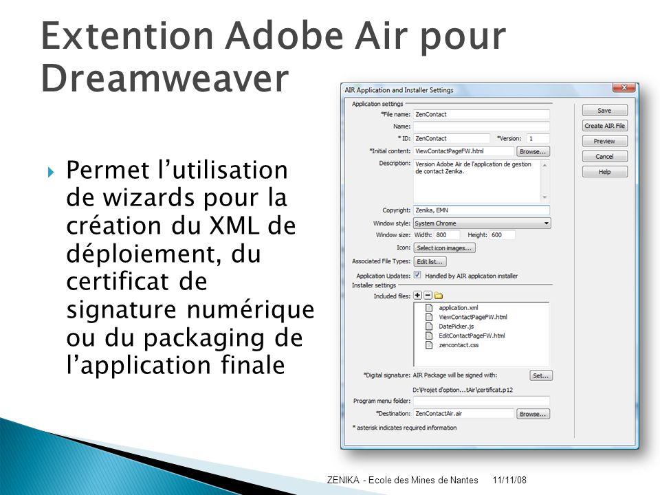 Extention Adobe Air pour Dreamweaver Permet lutilisation de wizards pour la création du XML de déploiement, du certificat de signature numérique ou du