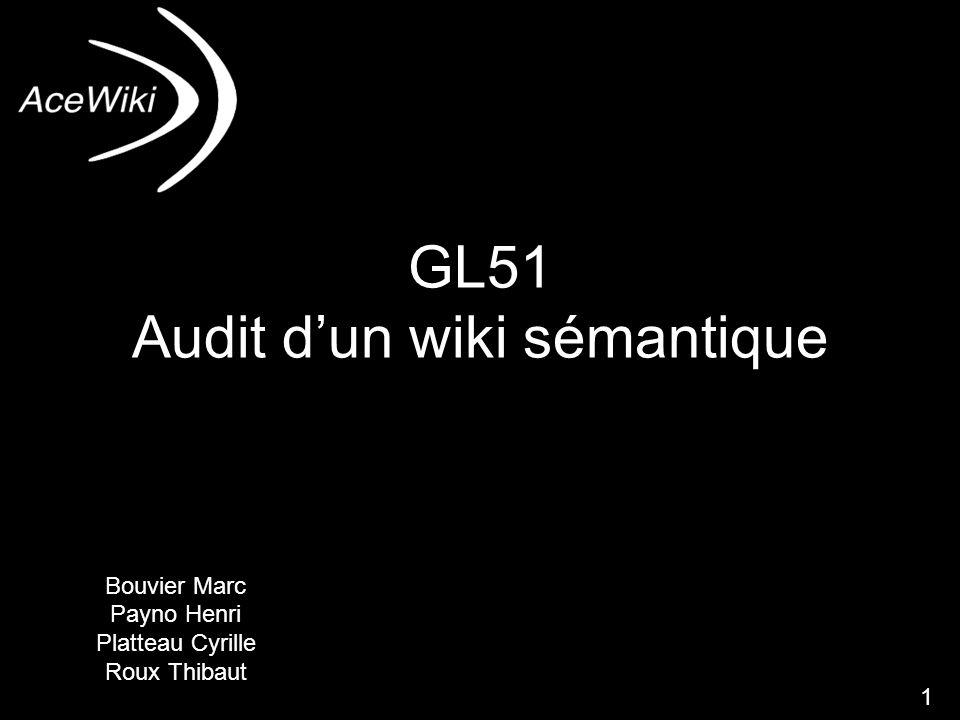 dfnd1 GL51 Audit dun wiki sémantique Bouvier Marc Payno Henri Platteau Cyrille Roux Thibaut 1
