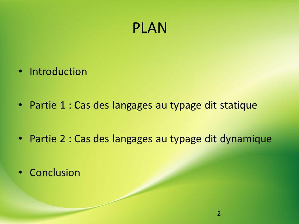 13 Partie 2 : Cas des langages au typage dit dynamique Inconvénient, exemple concret : concept objet en PHP source : Wikipedia::PHP (English)