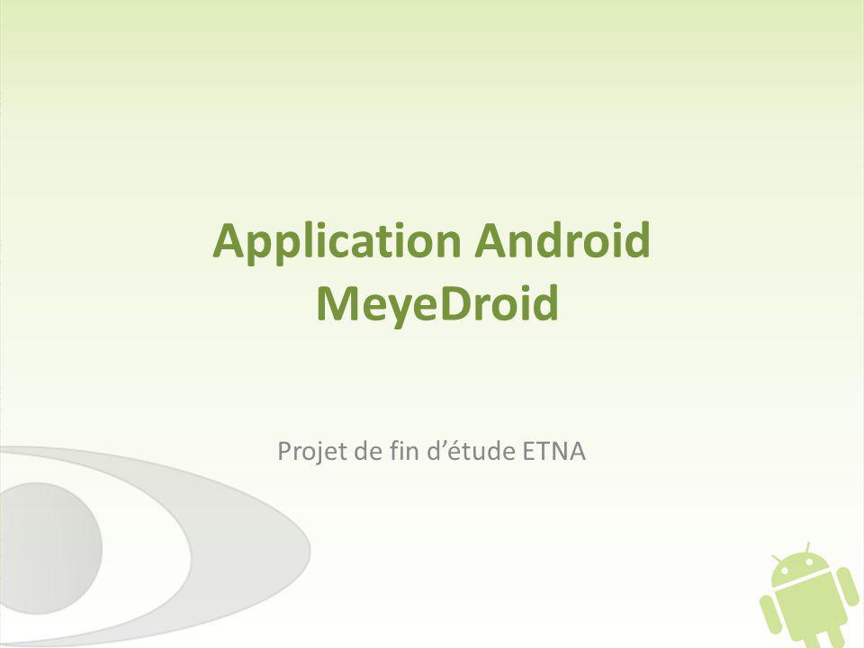 Application Android MeyeDroid Projet de fin détude ETNA
