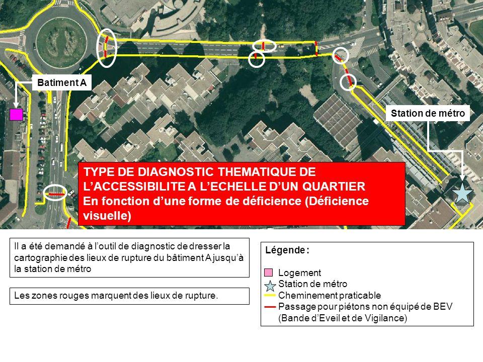 Légende : Logement Station de métro Cheminement praticable Passage pour piétons non équipé de BEV (Bande dEveil et de Vigilance) Les zones rouges marquent des lieux de rupture.