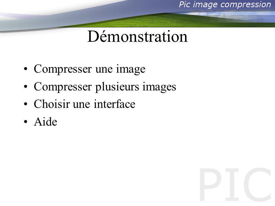 Démonstration Compresser une image Compresser plusieurs images Choisir une interface Aide