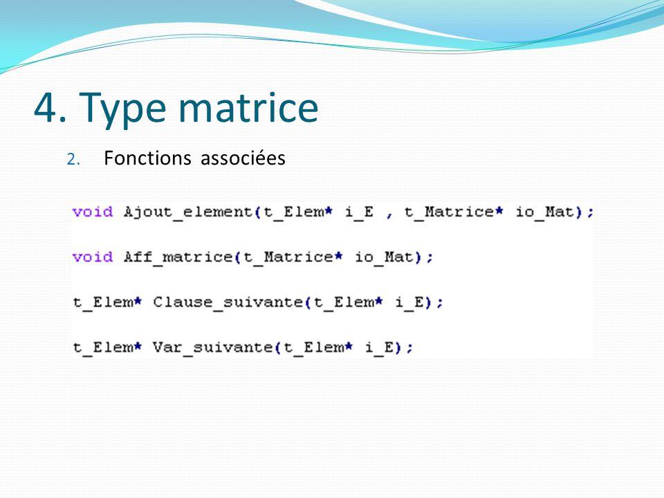 4. Type matrice 2. Fonctions associées