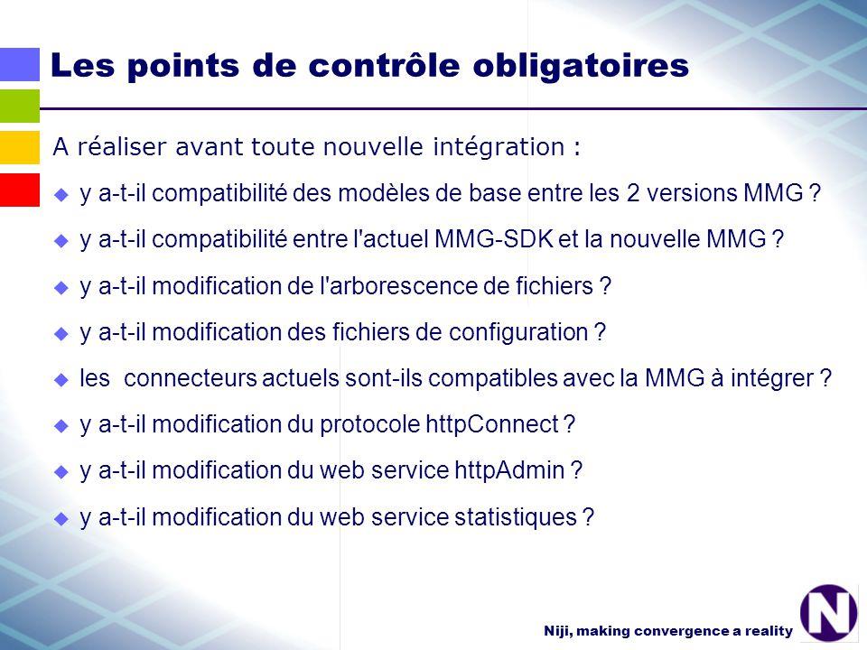 Niji, making convergence a reality Les points de contrôle obligatoires A réaliser avant toute nouvelle intégration : y a-t-il compatibilité des modèles de base entre les 2 versions MMG .