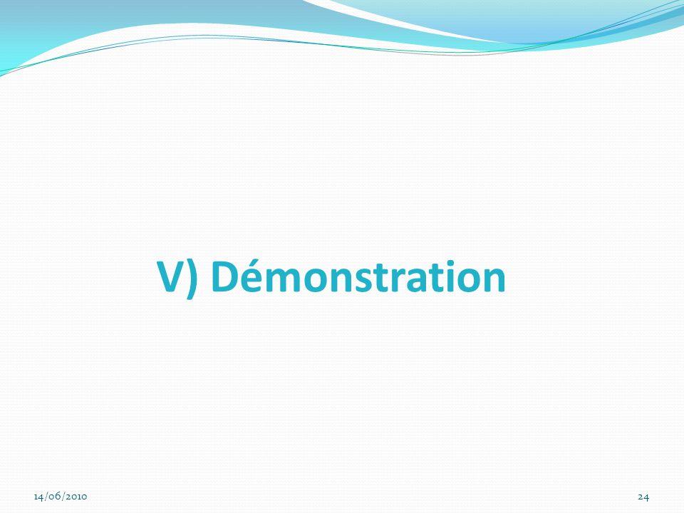 V) Démonstration 14/06/201024