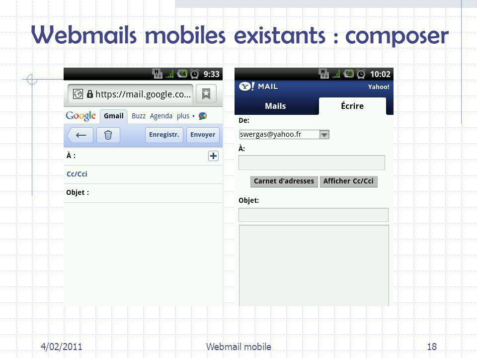 Webmails mobiles existants : composer 4/02/2011Webmail mobile18