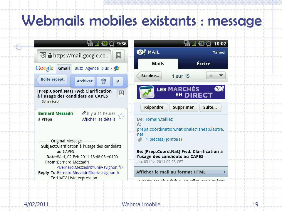 4/02/2011Webmail mobile19 Webmails mobiles existants : message