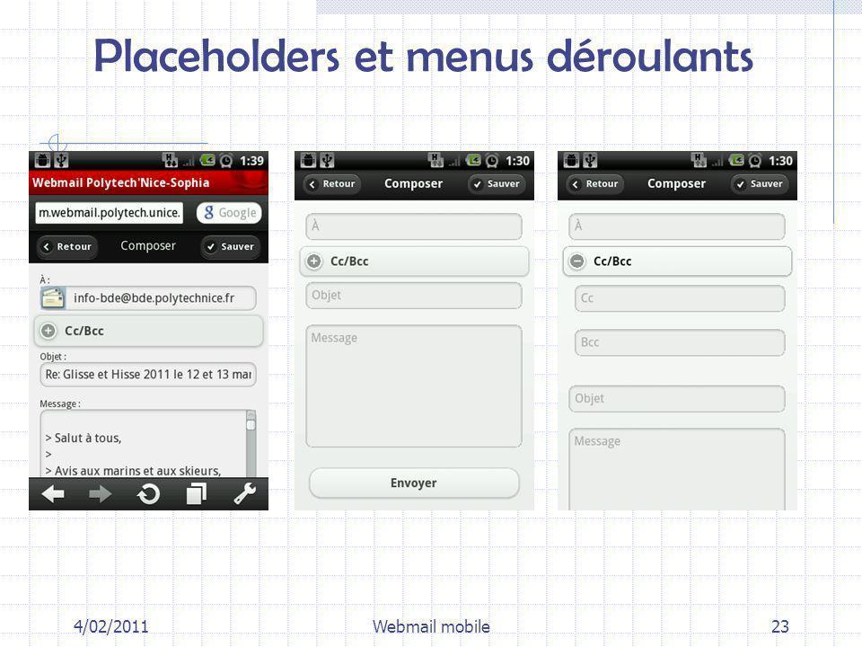 Placeholders et menus déroulants 4/02/2011Webmail mobile23