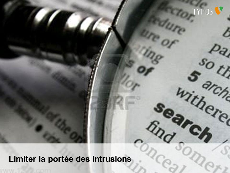 Limiter la portée des intrusions