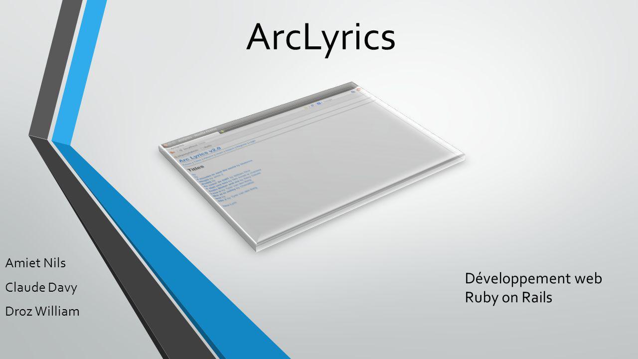 ArcLyrics Amiet Nils Claude Davy Droz William Développement web Ruby on Rails