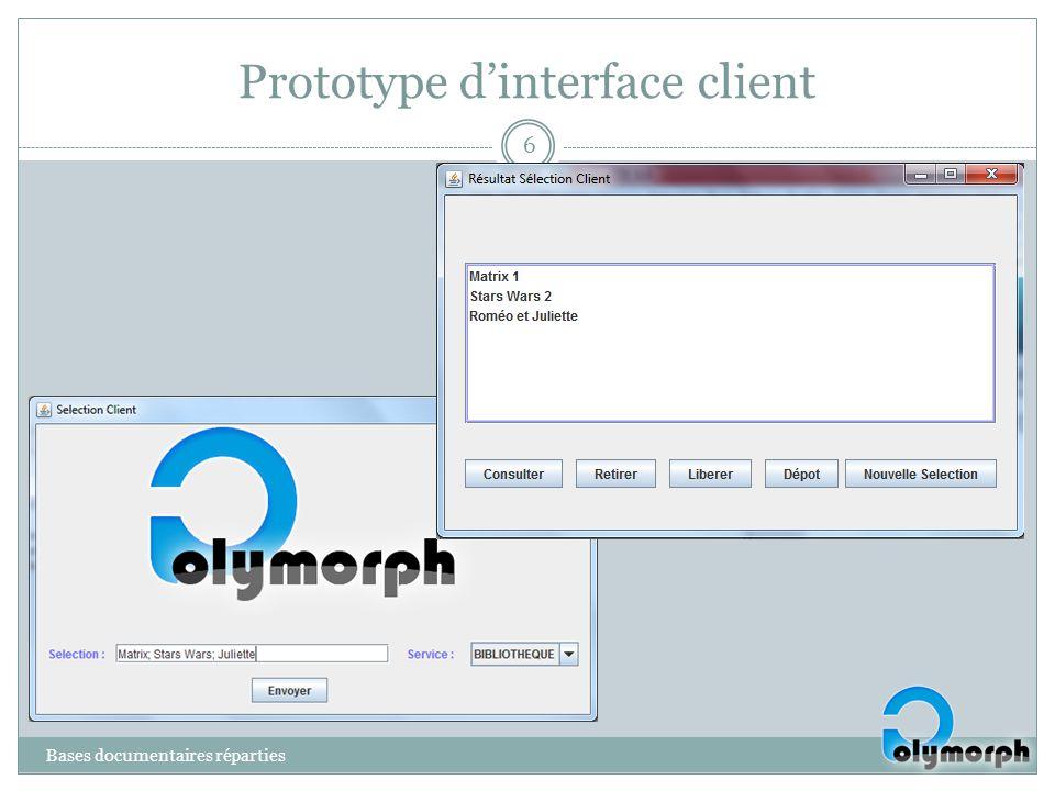 Prototype dinterface client Bases documentaires réparties 6