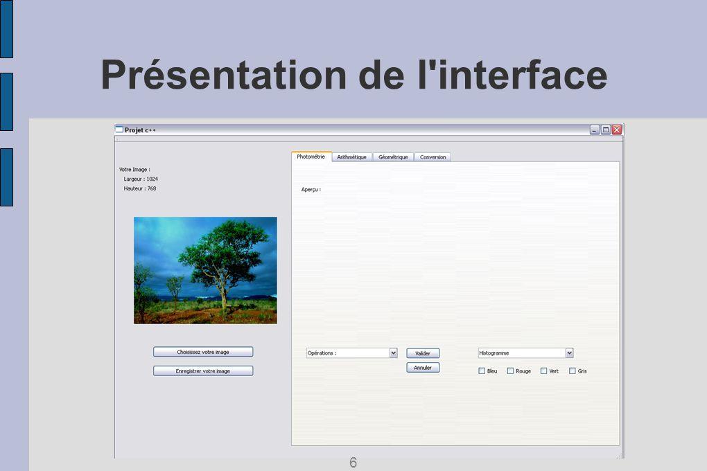 Présentation de l interface 6