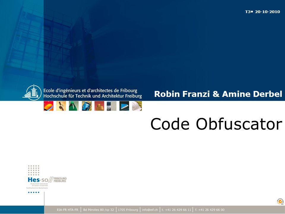Code Obfuscator Robin Franzi & Amine Derbel T3 20-10-2010