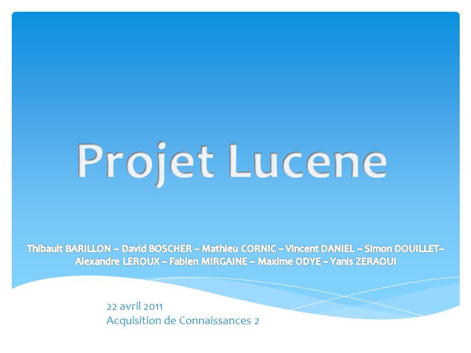 I.Présentation de Lucene II.