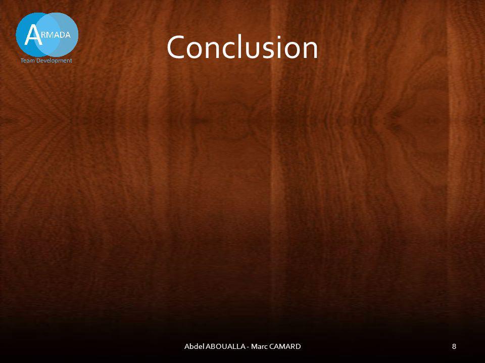 Conclusion Abdel ABOUALLA - Marc CAMARD8
