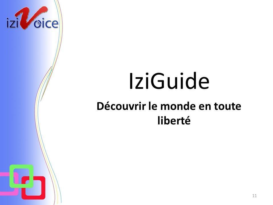 IziGuide Découvrir le monde en toute liberté 11