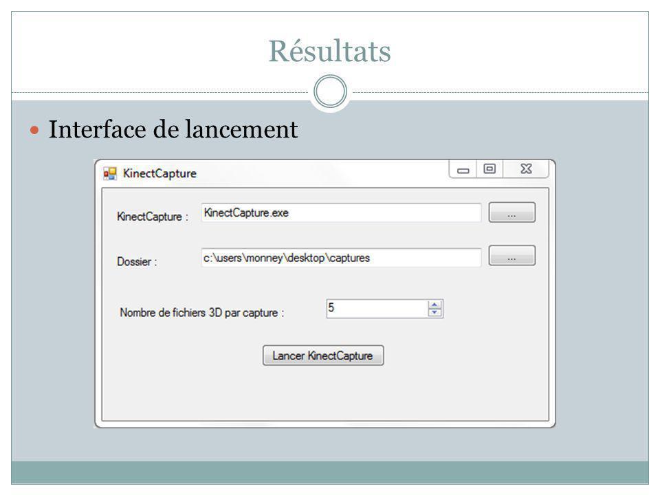 Résultats Interface de lancement