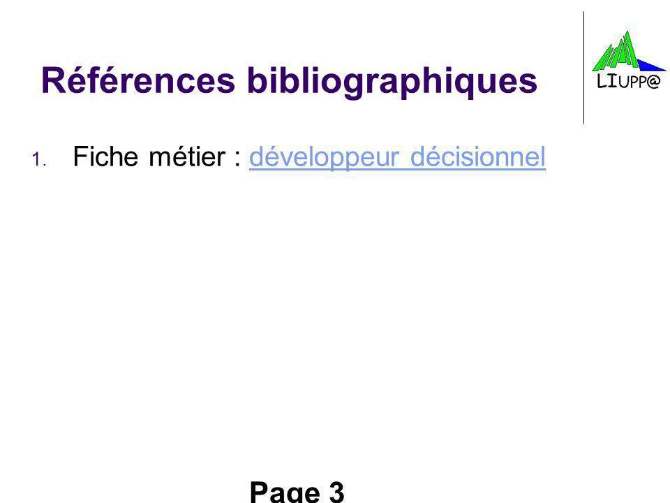 Page 4 Introduction à linformatique décisionnelle -1 ère partie- Systèmes dinformations décisionnels T.