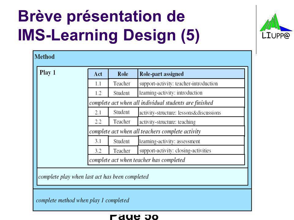 Page 58 Brève présentation de IMS-Learning Design (5)