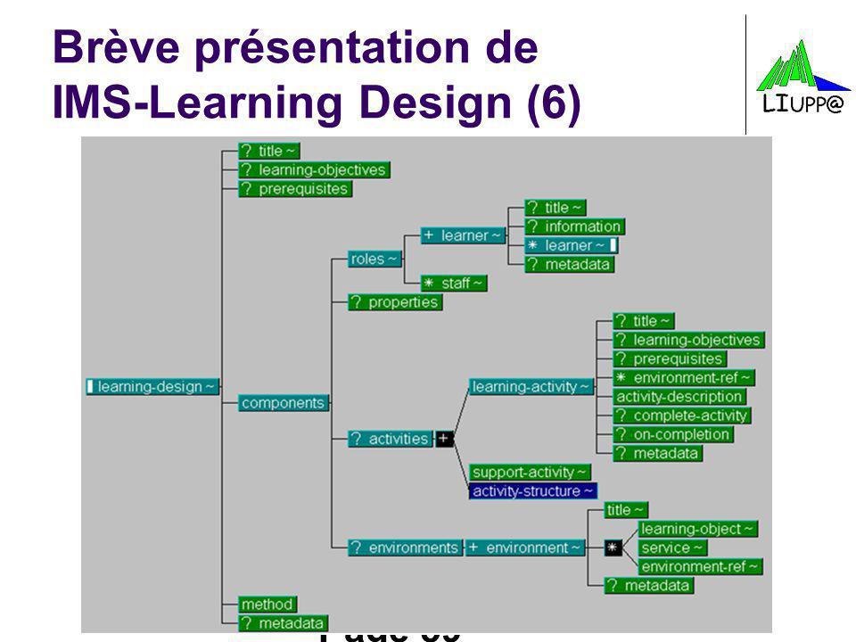 Page 59 Brève présentation de IMS-Learning Design (6)