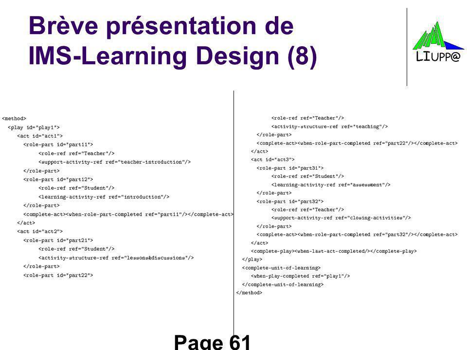 Page 61 Brève présentation de IMS-Learning Design (8)