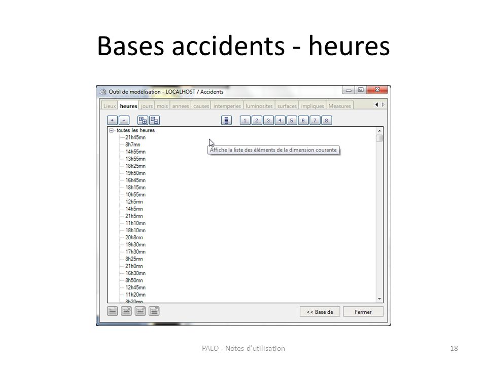 Bases accidents - heures PALO - Notes d'utilisation18