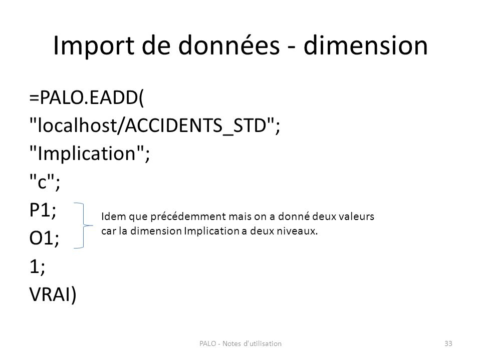 Import de données - dimension =PALO.EADD(