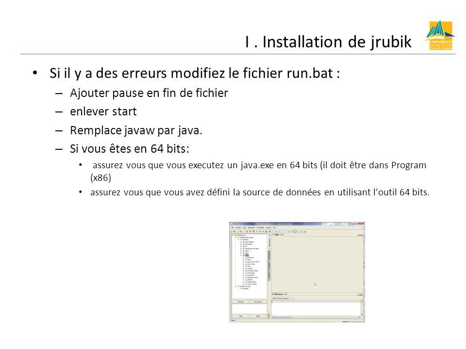 Si il y a des erreurs modifiez le fichier run.bat : – Ajouter pause en fin de fichier – enlever start – Remplace javaw par java.