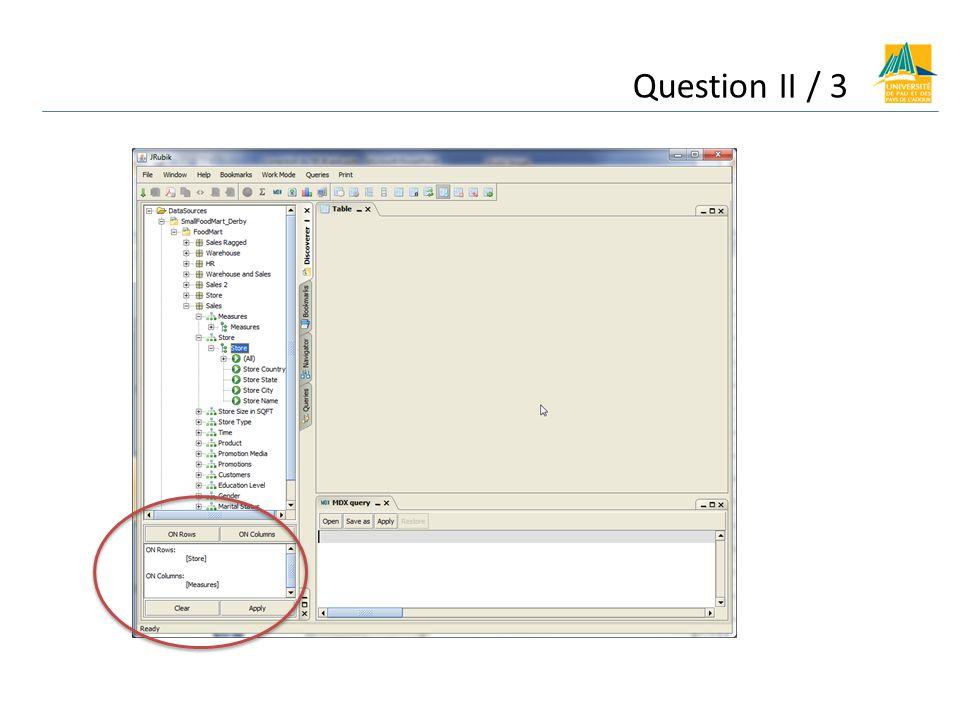 Question II / 3