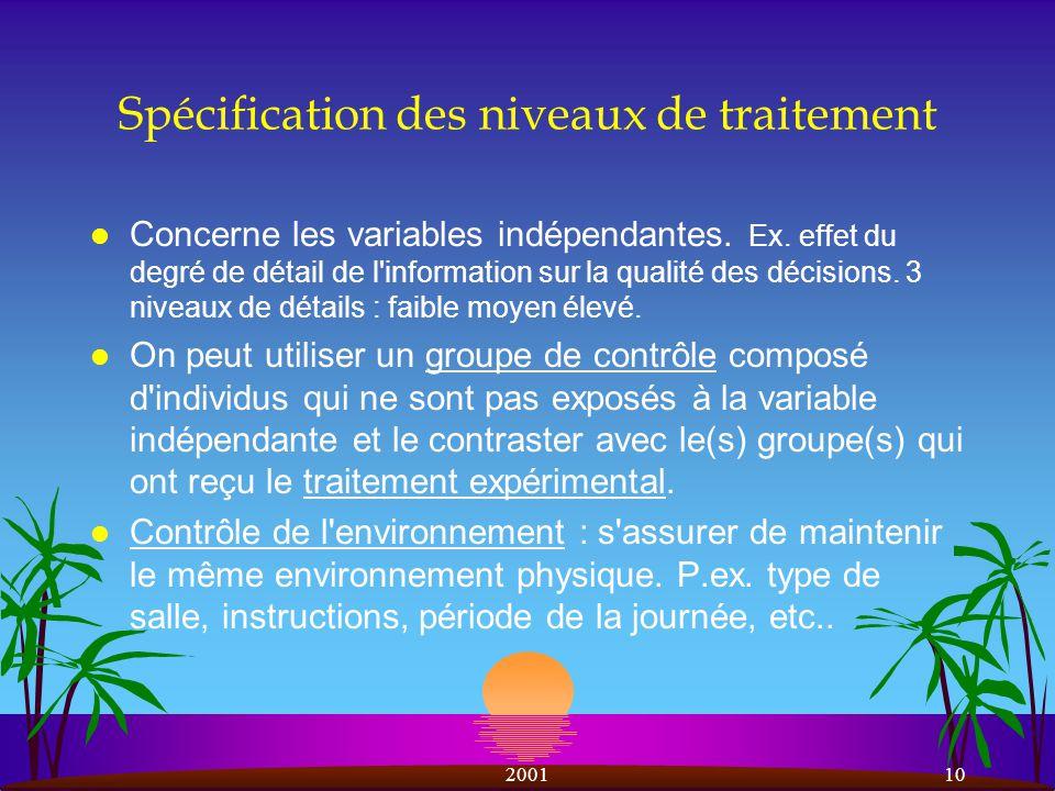 200110 Spécification des niveaux de traitement l Concerne les variables indépendantes.