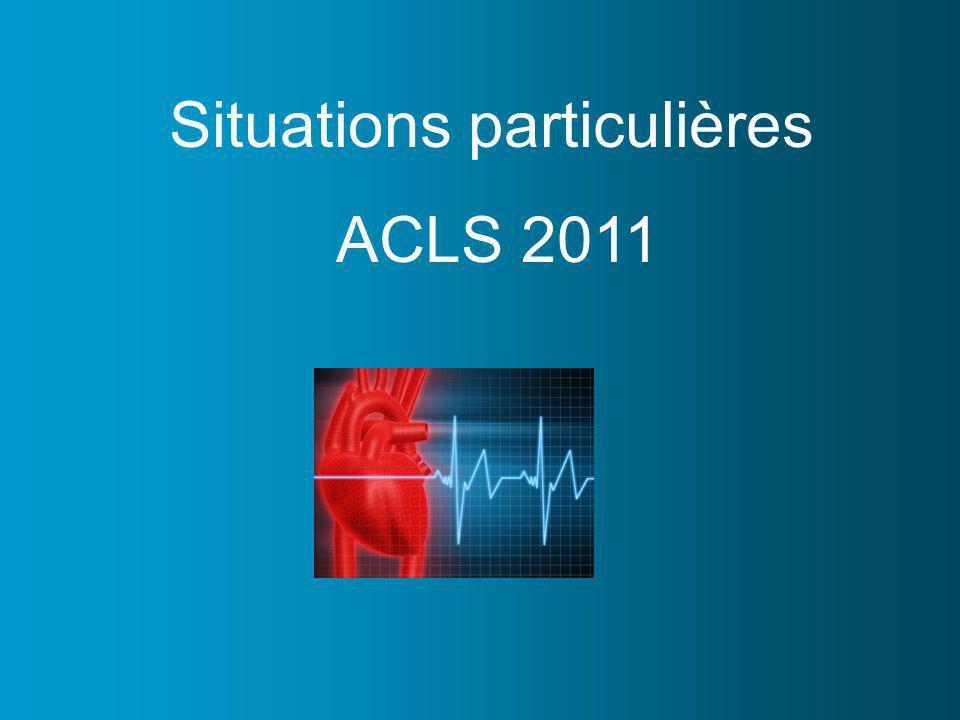 Situations particulières ACLS 2011