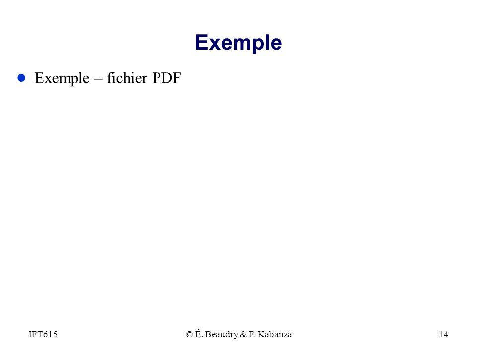 Exemple l Exemple – fichier PDF © É. Beaudry & F. Kabanza14IFT615