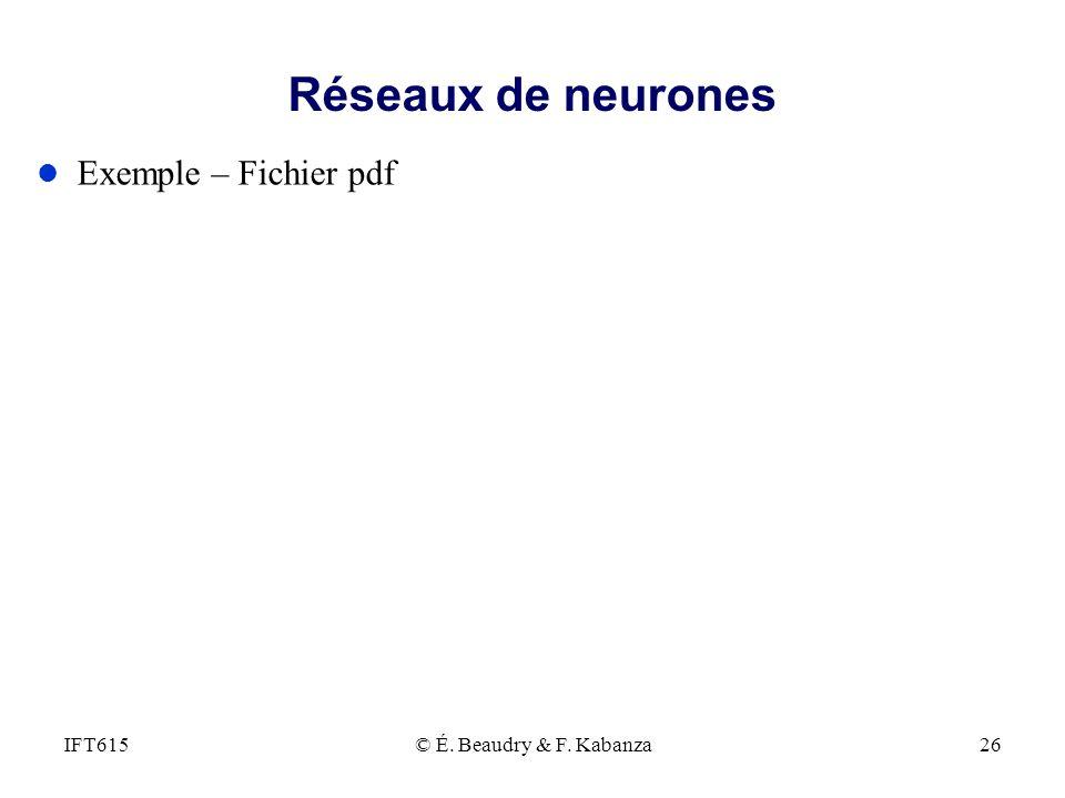 Réseaux de neurones l Exemple – Fichier pdf © É. Beaudry & F. Kabanza26IFT615