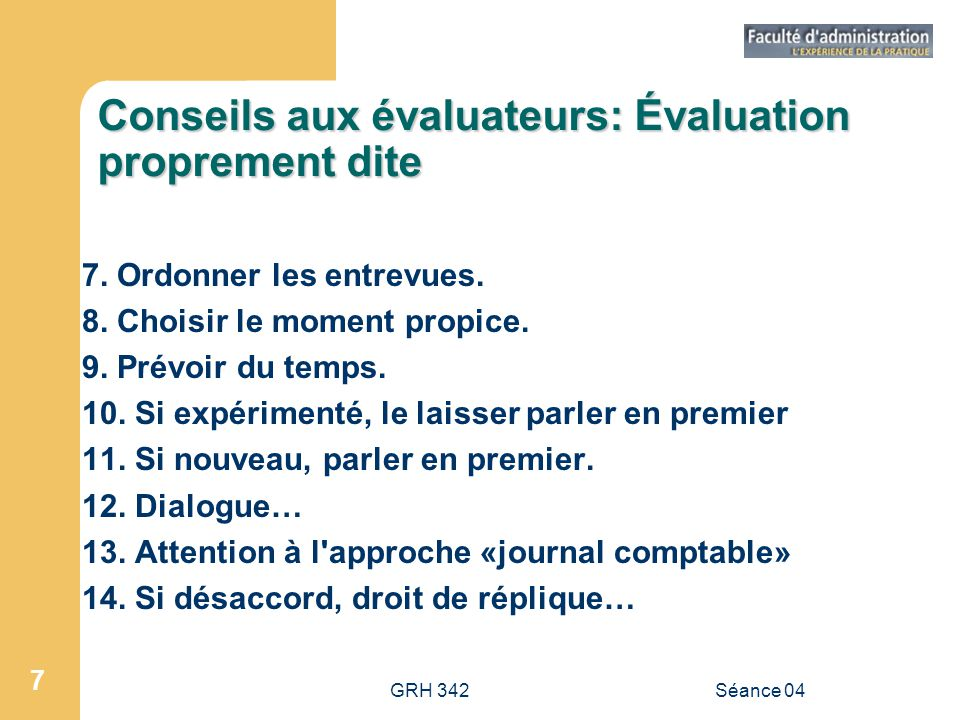 GRH 342Séance 04 18 Qualités primordiales dun bon instrument de mesure… 1.