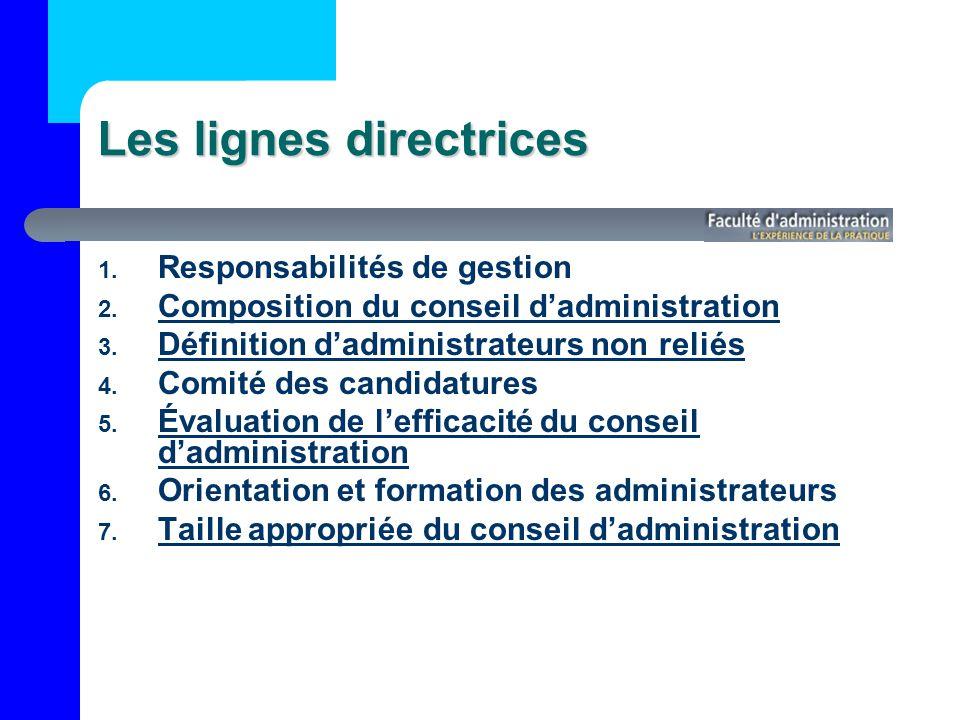 Les lignes directrices 1.Responsabilités de gestion 2.