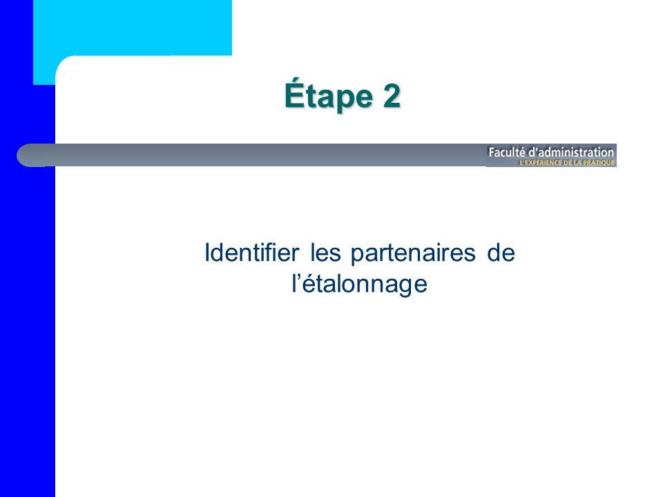 Étape 2 Identifier les partenaires de létalonnage