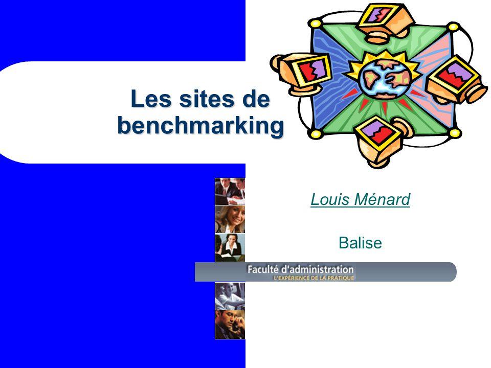 Les sites de benchmarking Louis Ménard Balise