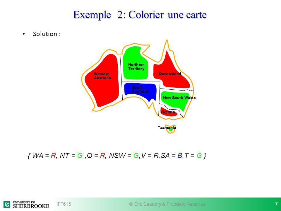 Graphe de contraintes Pour des problèmes avec des contraintes binaires (c-à-d., entre deux variables), on peut visualiser le problème CSP par un graphe de contraintes.
