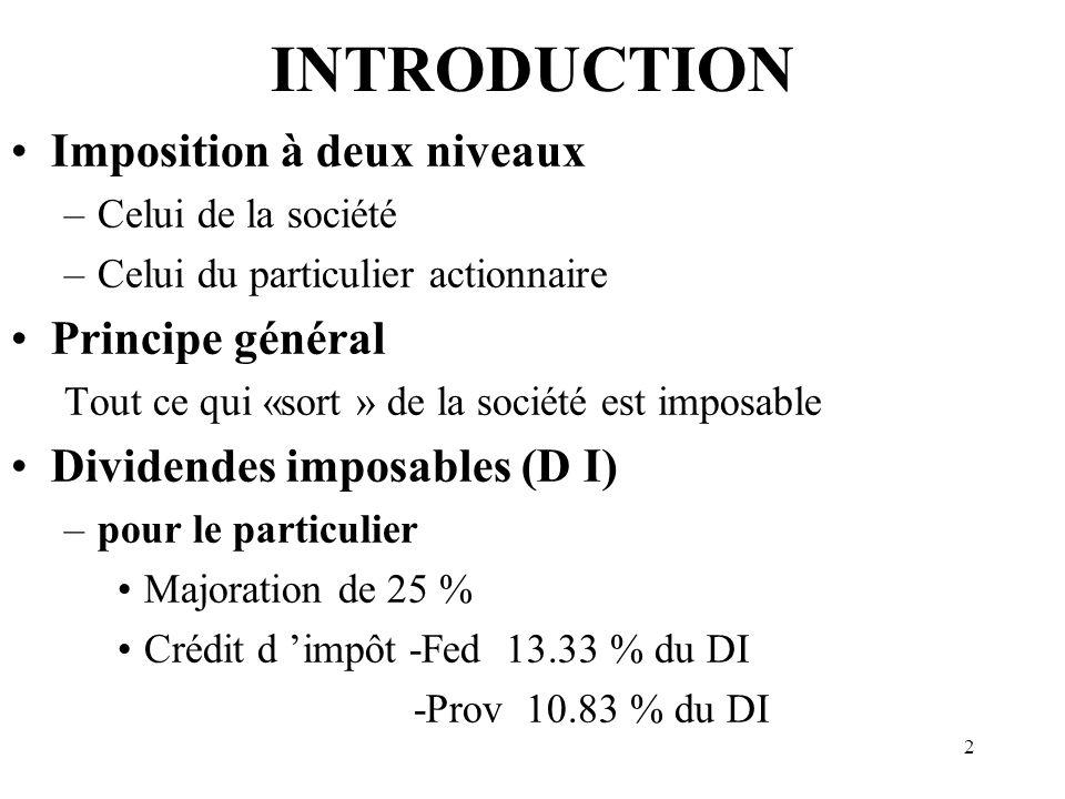 13 DISTRIBUTION DE BIENS - (suite) Non applicable: · achat sur le marché libre, - liquidation d une filiale à 90% par société mère, - lorsque l art.