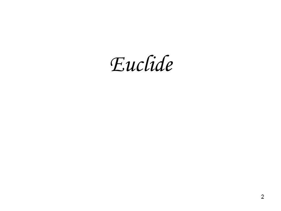 13 Quen dirait Euclide.Jouerait-il au tic-tac-to.