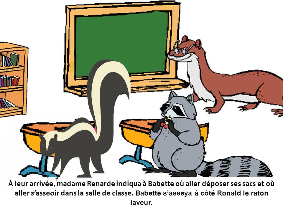 À leur arrivée, madame Renarde indiqua à Babette où aller déposer ses sacs et où aller sasseoir dans la salle de classe.