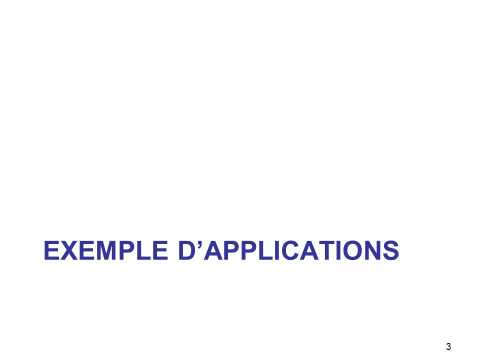 EXEMPLE DAPPLICATIONS 3