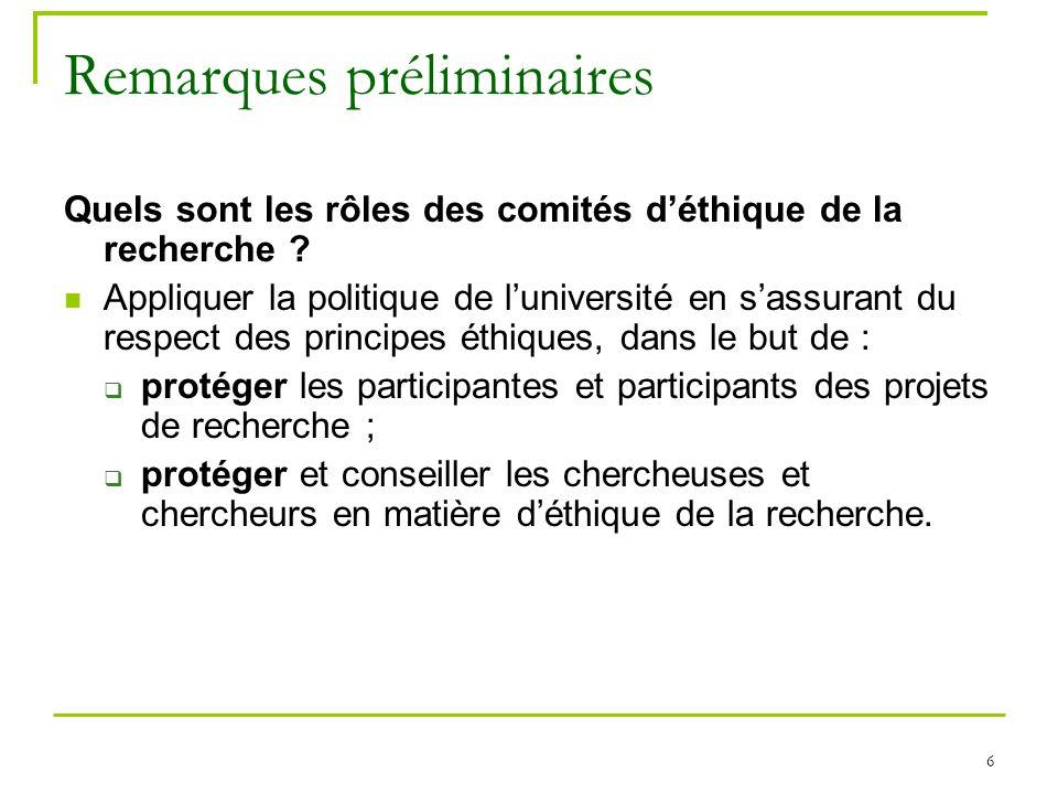 7 Remarques préliminaires Comment fonctionne le comité déthique de la recherche Éducation et sciences sociales.