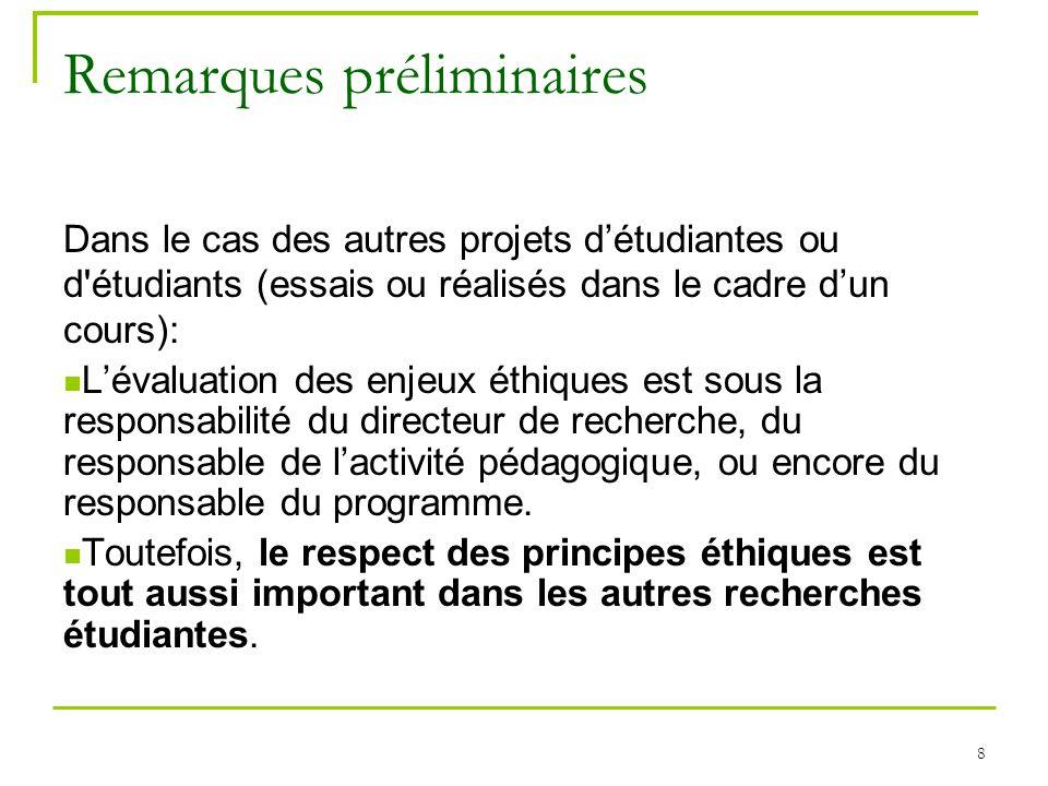 8 Remarques préliminaires Dans le cas des autres projets détudiantes ou d'étudiants (essais ou réalisés dans le cadre dun cours): Lévaluation des enje