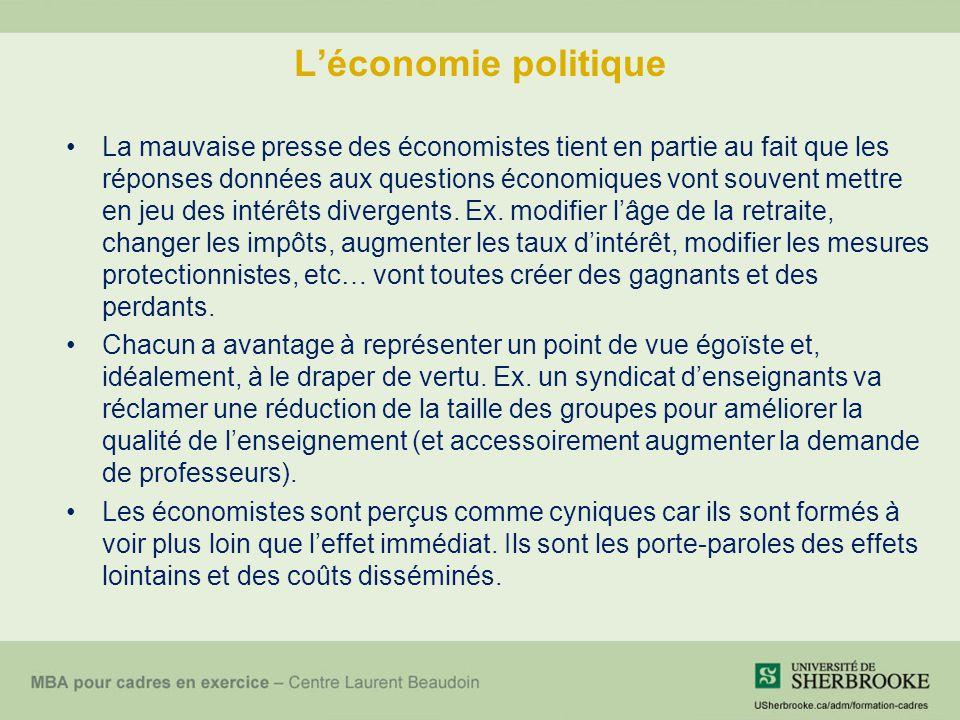 Léconomie politique La mauvaise presse des économistes tient en partie au fait que les réponses données aux questions économiques vont souvent mettre