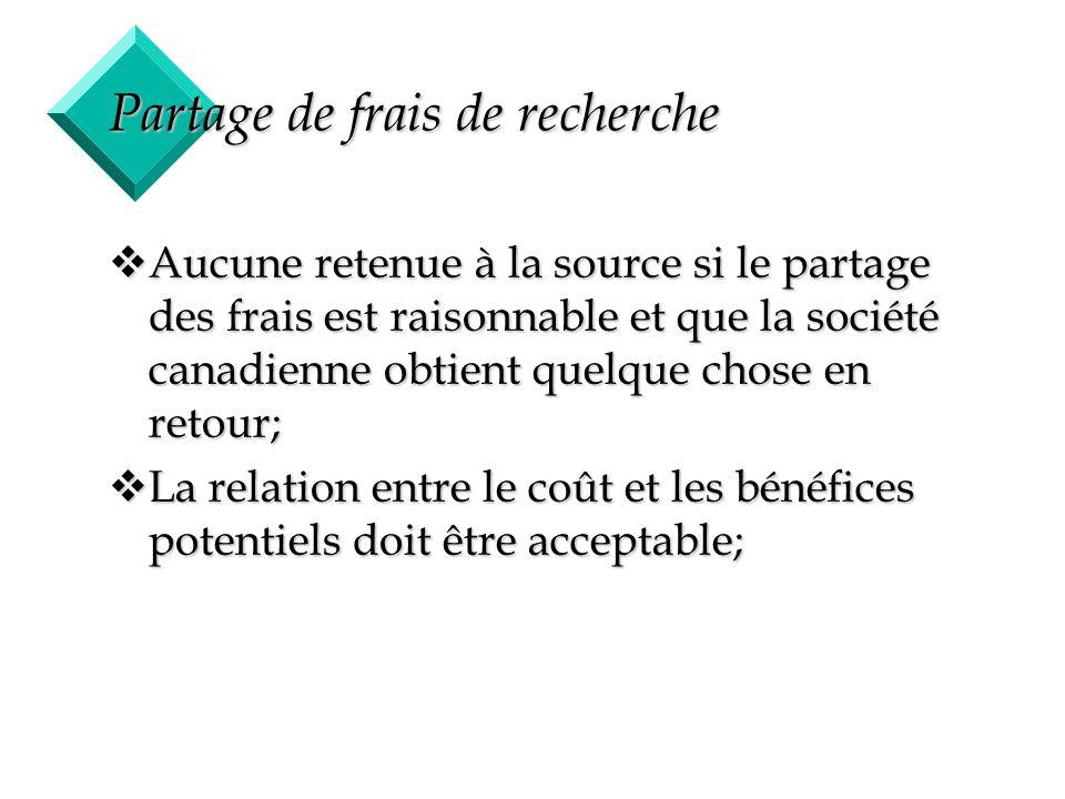 37 Partage de frais de recherche vAucune retenue à la source si le partage des frais est raisonnable et que la société canadienne obtient quelque chos