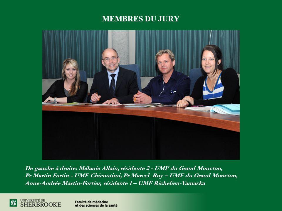 MEMBRES DU JURY De gauche à droite: Mélanie Allain, résidente 2 - UMF du Grand Moncton, Pr Martin Fortin - UMF Chicoutimi, Pr Marcel Roy – UMF du Gran